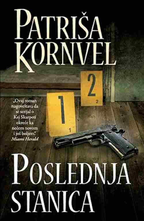 POSLEDNJA STANICA PATRISA KORNVEL