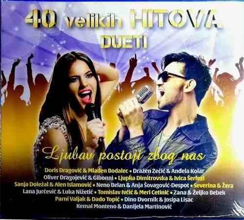 2CD 40 VELIKIH HITOVA DUETI compilation 2017