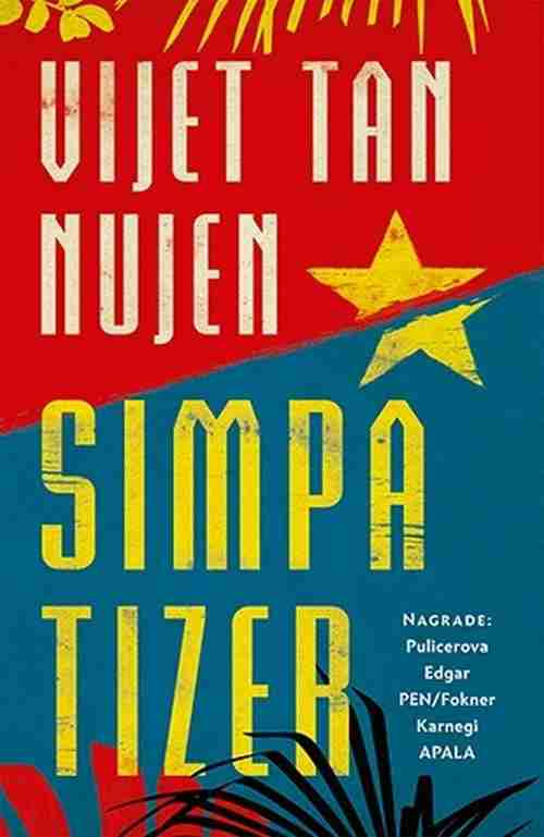 SIMPATIZER VIJET TAN NUJEN knjiga 2017 laguna srbija novo drama balkan latinica