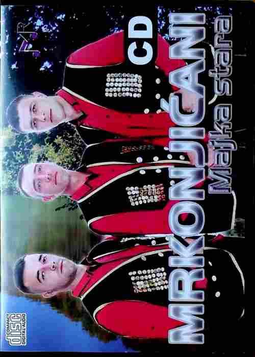 CD MRKONJICANI MAJKA STARA album 2017 krajiska melodia records srbija srpska