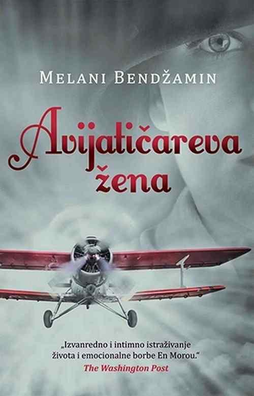 Avijaticareva zena Melani Bendzamin knjiga 2017 istorijski drama ljubavni srbija