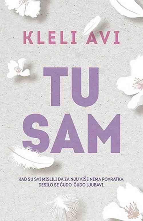 Tu sam Kleli Avi knjiga 2017 drama ljubavni nagradjena knjiga laguna novo srbija