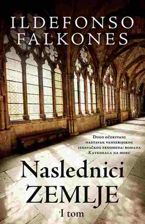 Naslednici zemlje I tom  Ildefonso Falkones knjiga 2017 istorijski triler laguna
