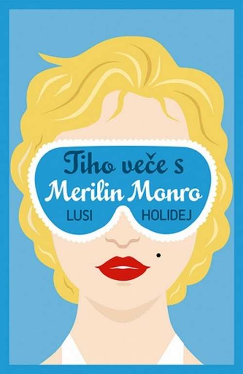Tiho vece s Merilin Monro Lusi Holidej knjiga 2017 ciklit laguna romantika novo