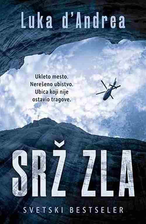Srz zla Luka d'Andrea knjiga 2017 triler laguna svetski bestseler srbija prevod