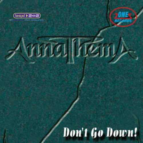 CD ANNATHEMA   DONT GO DOWN album 2008 One Records Serbia Bosnian Croatian