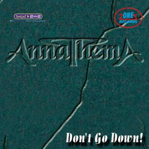 CD ANNATHEMA   DONT GO DOWN album 2008 One Records Serbia Bosnian Croatian