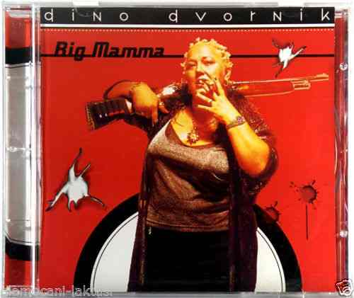 CD DINO DVORNIK BIG MAMMA album 1999 Serbian, Bosnian, Croatian, Pop dance
