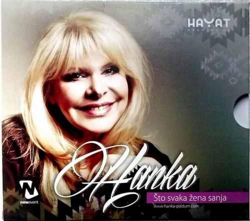 CD HANKA PALDUM  STO SVAKA ZENA SANJA album 2013 hayat production folk Bosnia