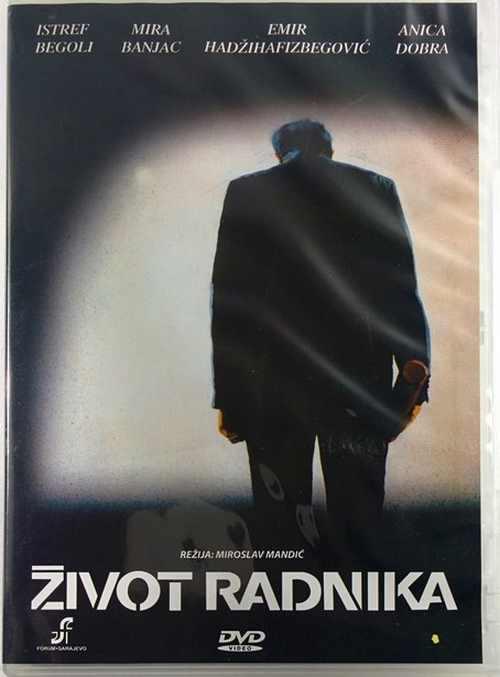 DVD ZIVOT RADNIKA film 2009 Mira Banjac Anica Dobra Istref Begoli
