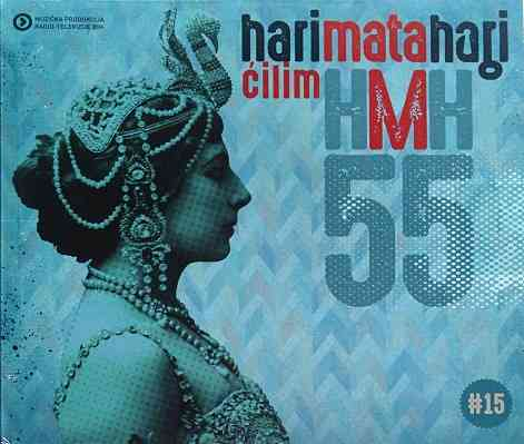CD HARI MATA HARI CILIM album 2016 MPBHRT novo new varesanovic bosna cilim pop