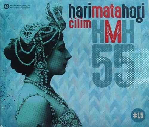CD HARI MATA HARI CILIM album 2016 MPBHRT novo new varesanovic bosna cilim pop