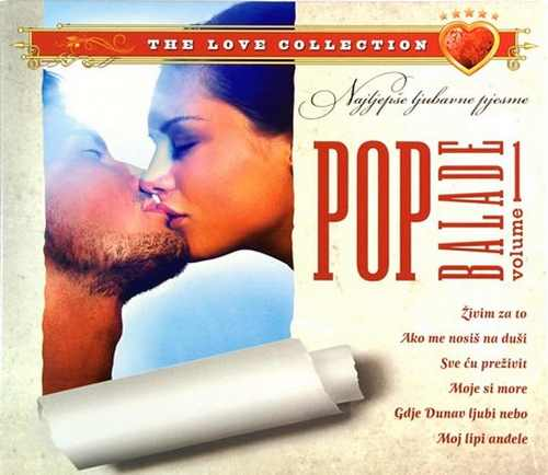 CD POP BALADE THE LOVE COLECTION VOL 1 moje si more ljubavne pesme hrvatska 2011