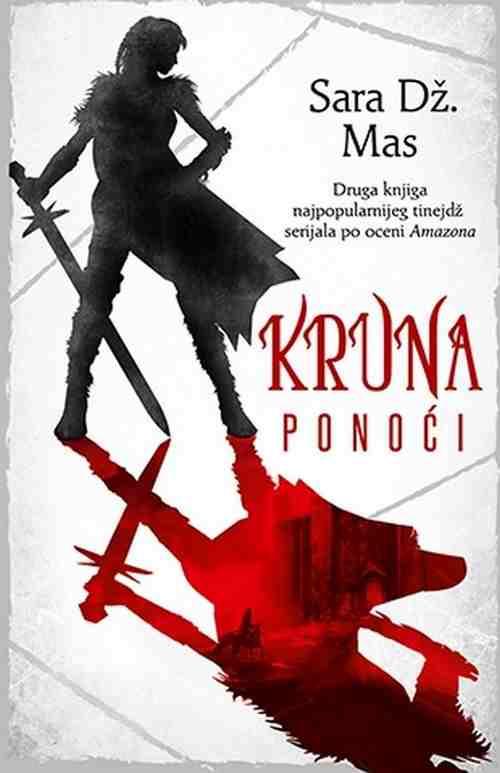 KRUNA PONOCI SARA DZ. MAS knjiga 2017 tinejdz fantastika laguna srbija hrvatska