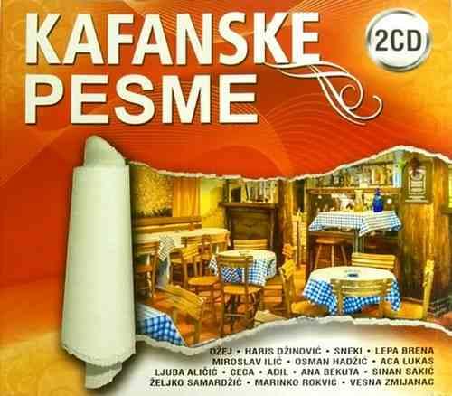 2CD KAFANSKE PESME compilation 2016 dzej sneki bekuta lukas ceca adil dani brena