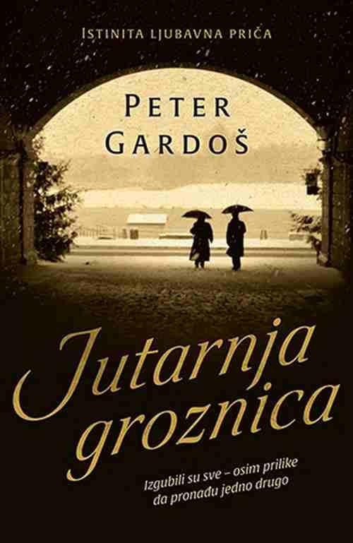 JUTARNJA GROZNICA PETER GARDOS knjiga 2017 laguna istorijski ljubavni roman