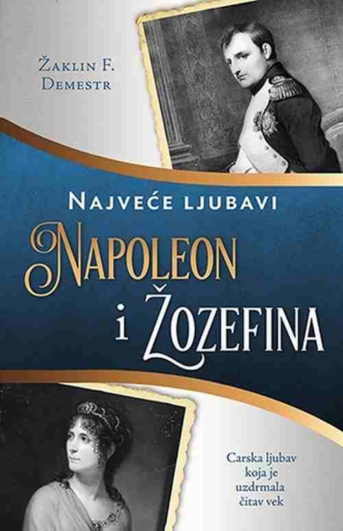NAPOLEON I ZOZEFINA ZAKLIN F. DEMESTR  knjiga 2017 laguna republika srpska drama