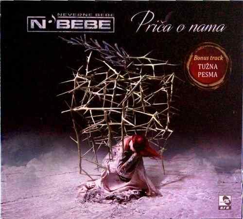 CD NEVERNE BEBE PRICE O NAMA album 2017 pop muzika srbija hrvatska crna gora new