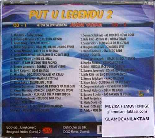 2CD PUT U LEGENDU 2 HITOVI ZA SVA VREMENA JUZNI VETAR compilation 2017 narodna