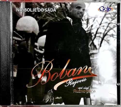 CD BOBAN RAJOVIC NAJBOLJE DO SADA compilation 2009