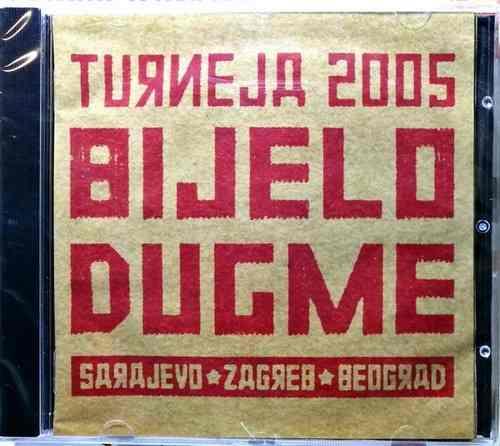 2CD BIJELO DUGME TURNEJA 2005 SARAJEVO ZAGREB BEOGRAD