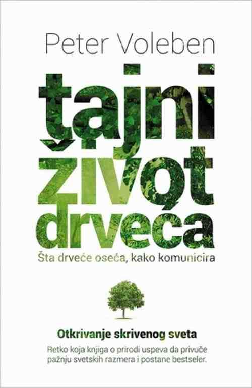 Tajni zivot drveca Peter Voleben knjiga 2017 Popularna nauka Edukativni laguna