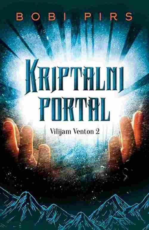 Kriptalni portal Bobi Pirs knjiga 2017 Knjige za decu Fantastika laguna novo