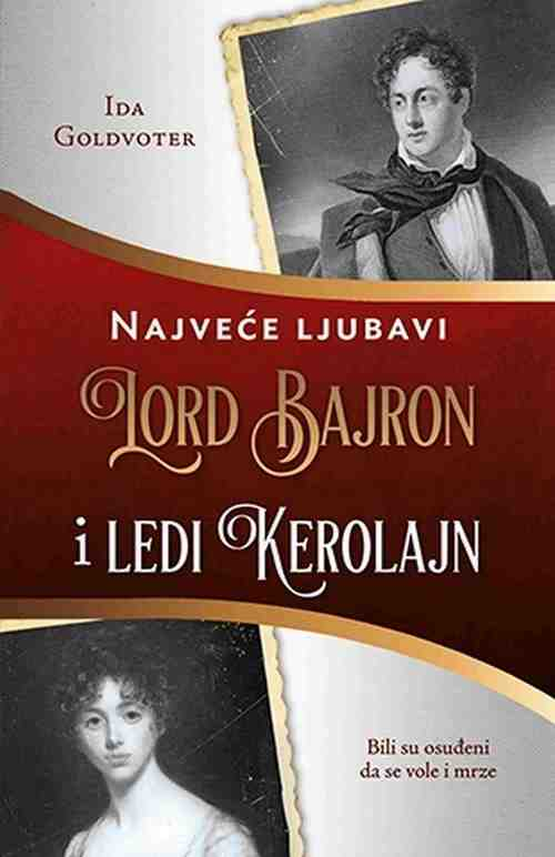Lord Bajron i Ledi Kerolajn Ida Goldvoter knjiga 2017 Istorijski Ljubavni laguna