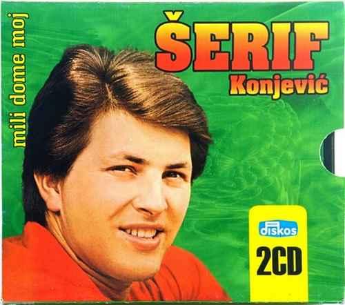 2CD SERIF KONJEVIC MILI DOME MOJ compilation narodna muzika serif konjevic bosna