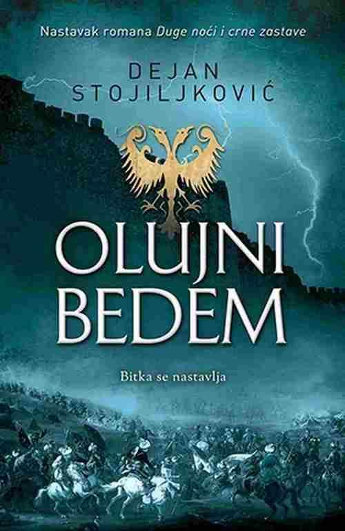 Olujni bedem Dejan Stojiljkovic knjiga 2017 istorijski laguna latinica srbija