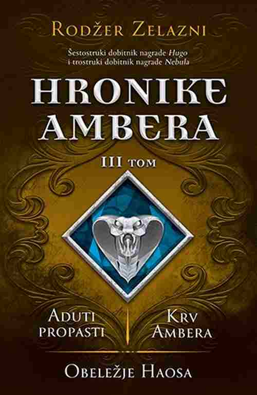 Hronike Ambera I tom Devet princeva Ambera/Puske Avalona  Rodzer Zelazni 2017