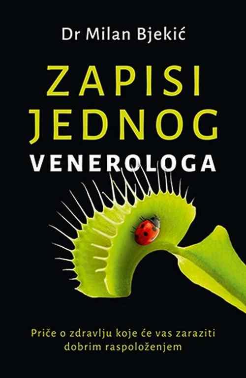 Zapisi jednog venerologa Milan Bjekic knjiga 2017 esejistika laguna srbija novo