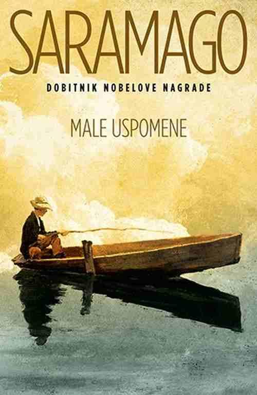 Male uspomene Zoze Saramago knjiga 2017 autobiografija laguna srbija novo