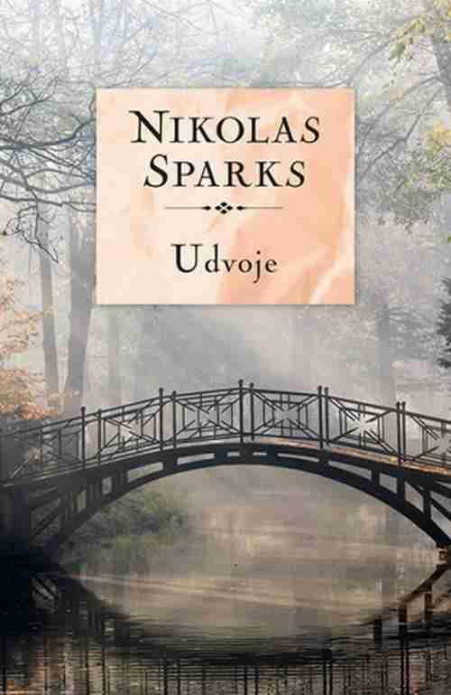 Udvoje Nikolas Sparks knjiga 2017 drama ljubavni laguna srbija latinica novo