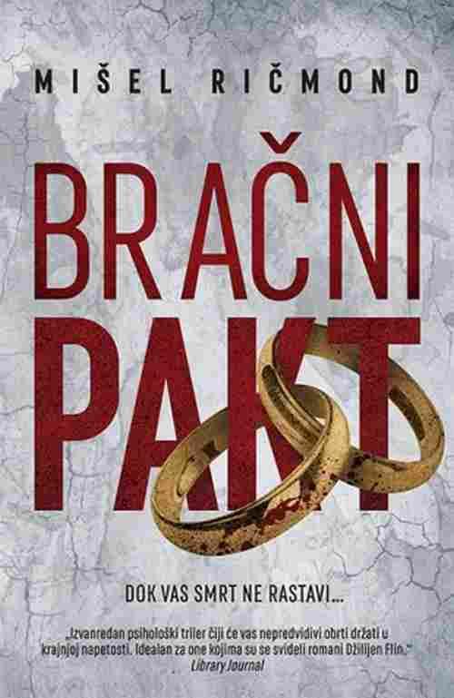 Bracni pakt Misel Ricmond knjiga 2017 triler laguna srbija latinica hrvatska