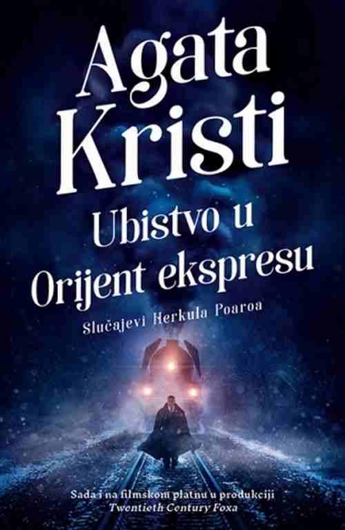 Ubistvo u Orijent ekspresu Agata Kristi knjiga 2017 kriminalisticki laguna novo