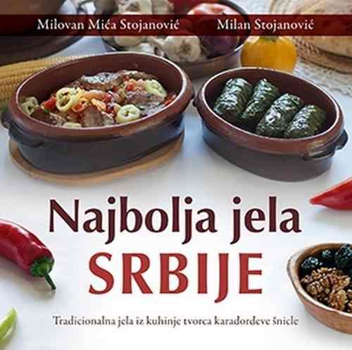 Najbolja jela Srbije Milovan Mica Stojanovic Milan Stojanovic kuvari 2017 laguna