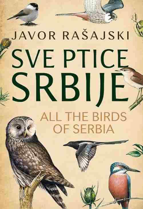 Sve ptice Srbije All the Birds of Serbia Javor Rasajski knjiga 2017 edukativni