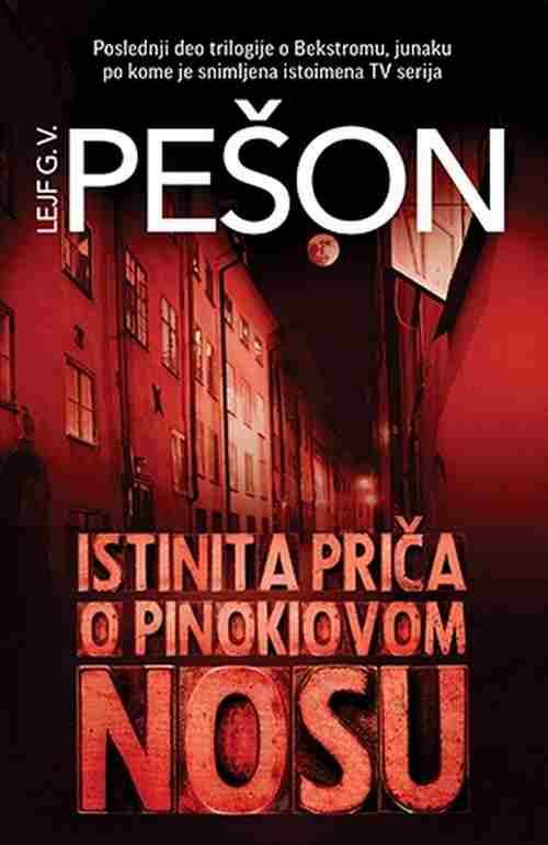 Istinita prica o Pinokiovom nosu Lejf G. V. Peson knjiga 2017 triler laguna novo