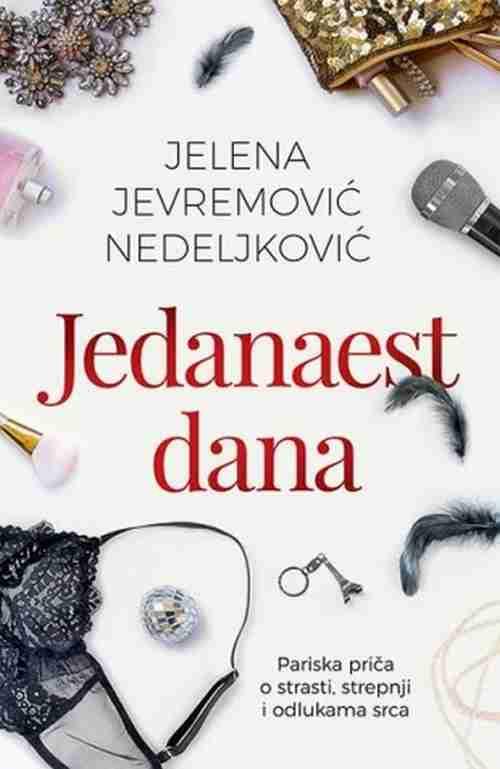 Jedanaest dana Jelena Jevremovic Nedeljkovic knjiga 2017 ljubavni erotski laguna