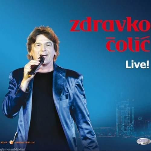 2CD ZDRAVKO COLIC  LIVE  2011 Serbian, Bosnian, Croatian, Serbia