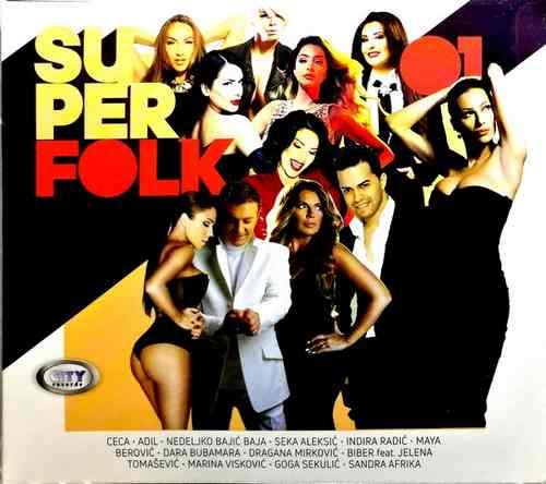CD CITY RECORDS SUPER FOLK COMPILATION 2017 ceca nedeljko bajic baja narodna