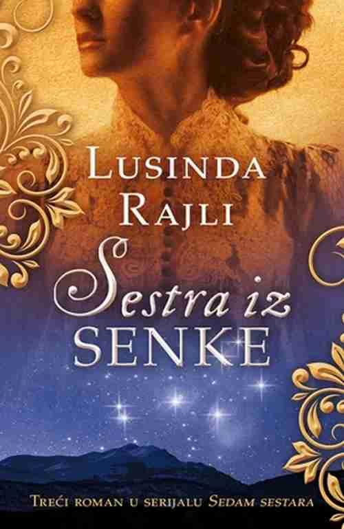 Sestra iz senke Lusinda Rajli knjiga 2017 ljubavna drama laguna latinica srbija