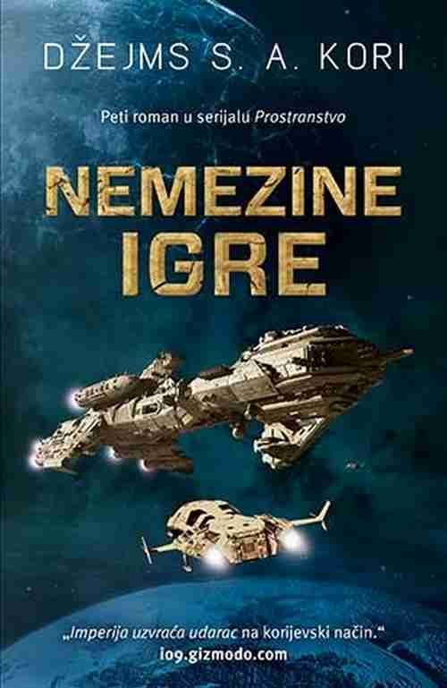 Nemezine igre Dzejms S. A. Kori knjiga 2017 naucna fantastika filmovana knjiga