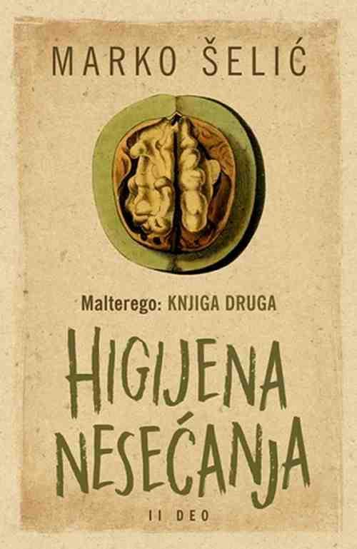 Malterego Knjiga druga Higijena nesecanja II deo Marko Selic Marcelo knjiga 2017