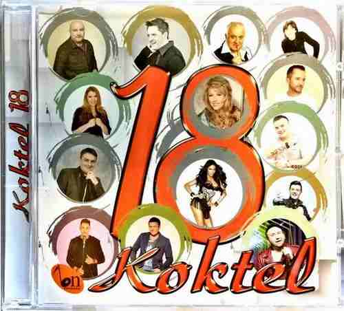 CD KOKTEL 18 KOMPILACIJA 2017 BN MUSIC CANA LAZIC DAVIDOVIC SANDRA AFRIKA GLIGIC