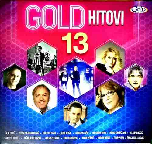 CD GOLD HITOVI 13 KOMPILACIJA 2017 GOLD AUDIO VIDEO SRBIJA HRVATSKA BOSNA FOLK
