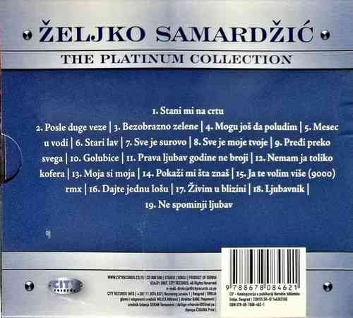 CD ZELJKO SAMARDZIC THE PLATINUM COLLECTION KOMPILACIJA 2007 ZABAVNA SRBIJA POP