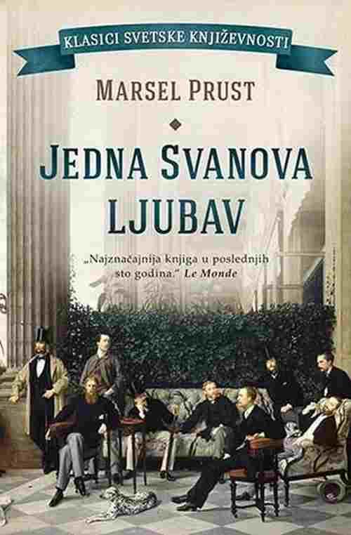 Jedna Svanova ljubav Marsel Prust knjiga 2018 klasici laguna srbija novo bosna