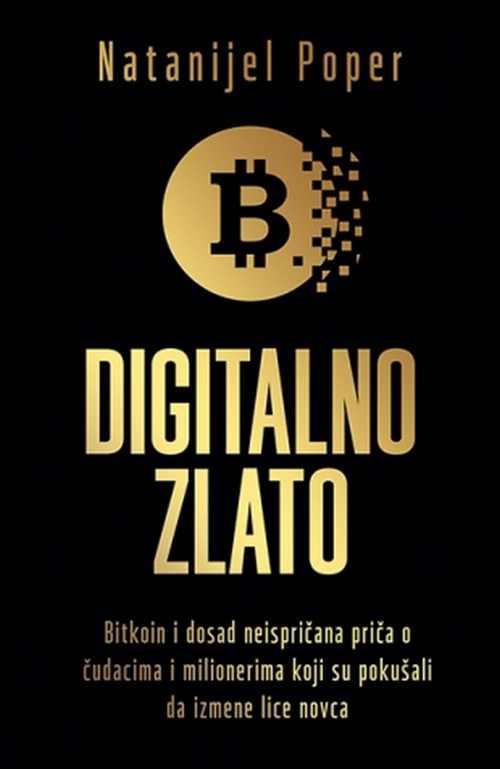 Digitalno zlato Natanijel Poper knjiga 2018 esejistika internet i racunari novac